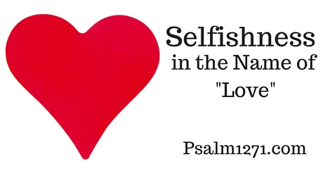 Selfishness, in the Name of -Love- (1)